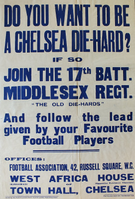 'Do You Want to be a Chelsea Die-Hard?' poster | Local Studies, RBKC
